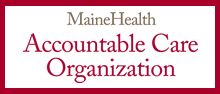 Maine Health Accountable Care Organization